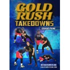 Gold Rush Takedowns by Chase Pami