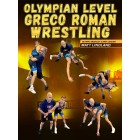 Olympian Level Greco Roman Wrestling by Matt Lindland