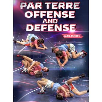 Par Terre Offense and Defense by Max Askren