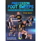 Precision Foot Sweeps by Steve Mocco
