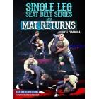 Single Leg Seat Belt Series and Mat Returns by Kyle Cerminara