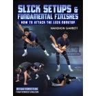 Slick Setups and Fundamental Finishes by Nahshon Garrett