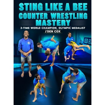 Sting Like a Bee Counter Wrestling Mastery by J'Den Cox