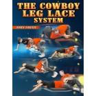 The Cowboy Leg Lace System by John Smith