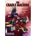 The Cradle Machine by Ed Ruth