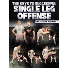 The Keys To Successful Single Leg Offense by Max and Ben Askren