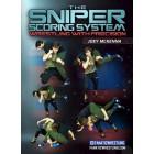 The Sniper Scoring System by Joey Mckenna