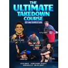 The Ultimate Takedown Course by Henry Cejudo Chael Sonnen Adam Wheeler