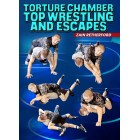 Torture Chamber Top Wrestling and Escapes by Zain Retherford