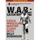 W.A.R. Catch Wrestling Lessons in Catch-As-Catch-Can by Billy Robinson