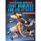 Winning With The Front Headlock and Leg Attacks by Tony Ramos