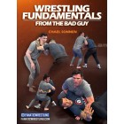 Wrestling Fundamentals From The Bad Guy by Chael Sonnen