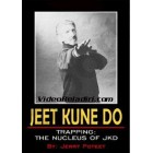 Jeet Kune Do Trapping: The Nucleus of JKD-Jerry Poteet