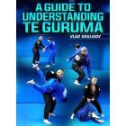 A Guide To Understanding Te Guruma by Vlad Koulikov