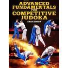 Advanced Fundamentals for Competitive Judoka by Ewan Beaton