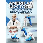 American Judo System The Tai Otoshi Encyclopedia by Jimmy Pedro