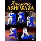 Awesome Ashi Waza by David Groom