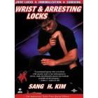 Wrist And Arresting Locks-Sang H. Kim