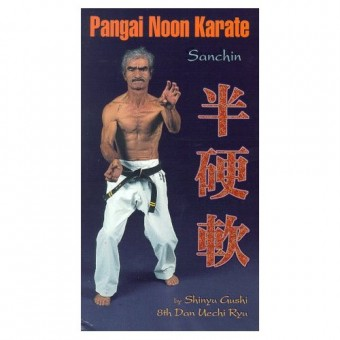 Pangai Noon Karate DVD 1: Sanchin - Shinyu Gushi