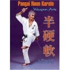 Pangai Noon Karate DVD 4: Weapon Arts-Shinyu Gushi