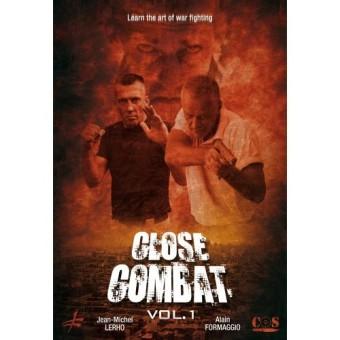 Close Combat-Jean Michel Lerho and Alain Formaggio