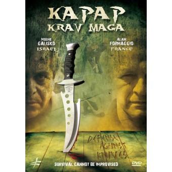 Kapap Krav Maga-Defense Against the Knife-Alain Formaggio and Moshe Galisko
