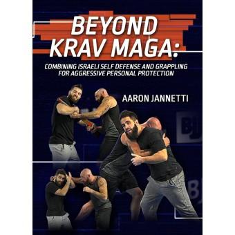 Beyond Krav Maga by Aaron Jannetti