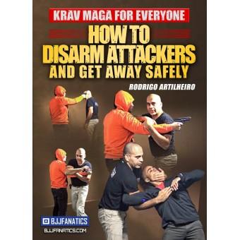 Krav Maga For Everyone How To Disarm Attackers and Get Away Safely by Rodrigo Artilheiro