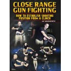 Close Range Gun Fighting by Jay Wadsworth