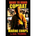 Hand To Hand Combat Marine Corps LINE Training