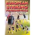 European Striking Fundamentals by Morgan Charriere