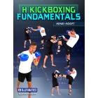H Kickboxing Fundamentals by Henri Hooft