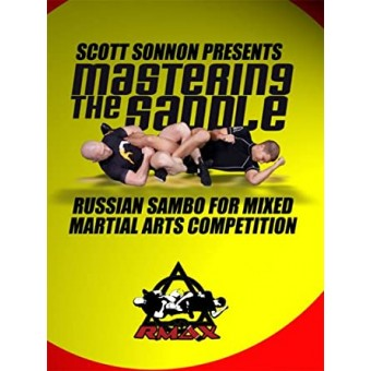 Mastering the Saddle by Scott Sonnon 5 DVD set Sambo for MMA