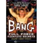 Full Force Fighting Secrets-Duane Ludwig