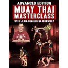 Advanced Edition: Muay Thai Masterclass by Jean Charles Skarbowsky