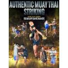 Authentic Muay Thai Striking by Buakaw Banchamek