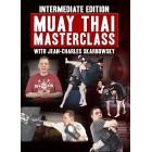 Intermediate Edition: Muay Thai Masterclass by Jean-Charles Skarbowsky