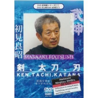 KEN, TACHI, KATANA-Masaaki Hatsumi