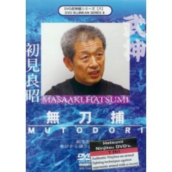 MUTODORI (Unarmed against a sword)-Masaaki Hatsumi