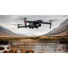 Drone Cinematography Masterclass 2.0 From Drone Owner To Aerial Cinematographer