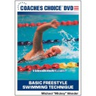 Basic Freestyle Swimming Technique-Mickey Wender