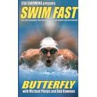 Swim Fast-Butterfly-Michael Phelps-Bob Bowman