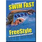 Swim Fast-Freestyle-Lindsay Benko-Mark Schubert-Panduan Renang Gaya Bebas