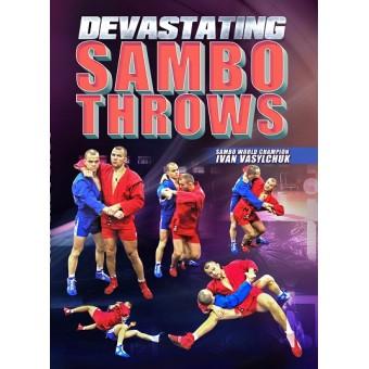 Devastating Sambo Throws by Ivan Vasylchuk