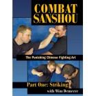 Combat Sanshou:The Punishing Chinese Fighting Art:Striking-Wim Demeere