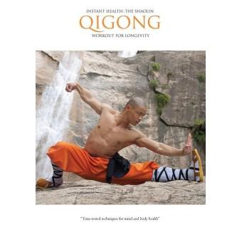 Instant Health The Shaolin Qigong Workout For Longevity by Sifu Yan Lei