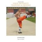 Shaolin Burn High Intensity Training And Qigong Lower Body by Sifu Yan Lei
