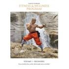 Shaolin Fitness And Wellness Program Beginners Volume 1 by Sifu Yan Lei
