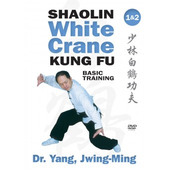 Shaolin White Crane Kung Fu Basic Training Courses 1 and 2 by Yang Jwing Ming