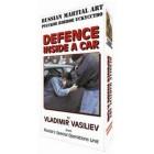 Defense Inside a Car-Vladimir Vasiliev